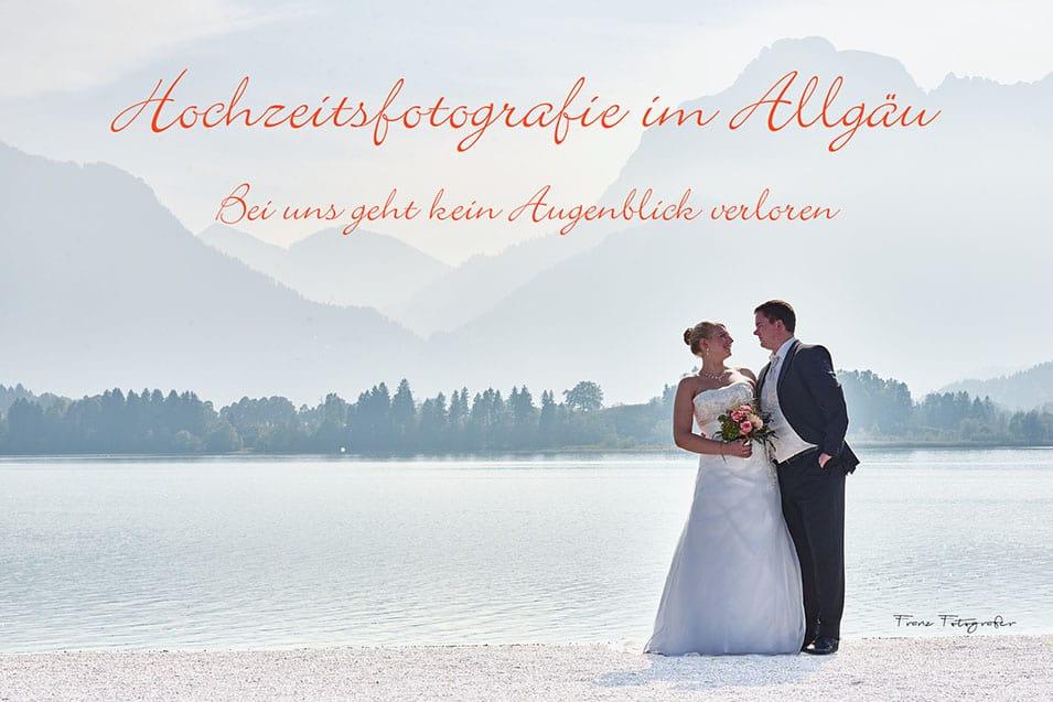 Hochzeitsfotograf, Hochzeitsfoto imAllgäu. Foto-, Grafik-, Design Studio